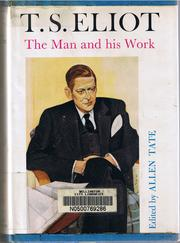 Cover of: T.S. Eliot: the man and his work
