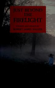 Cover of: Just beyond the firelight