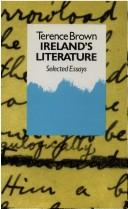 Cover of: Ireland's literature: selected essays