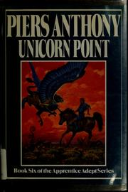 Cover of: Unicorn point: Book Six of the Apprentice Adept Series (Apprentice Adept)