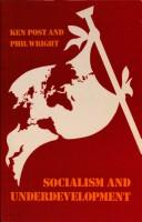 Cover of: Socialism and underdevelopment