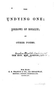 Cover of: The Undying One: Sorrows of Rosalie; and Other Poems
