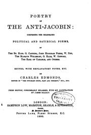 Cover of: Poetry of the Anti-Jacobin: Comprising the Celebrated Political and ...