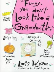 Cover of: Funny, you don't look like a grandmother