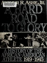 Cover of: A hard road to glory