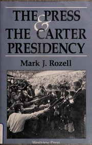 Cover of: The press and the Carter presidency