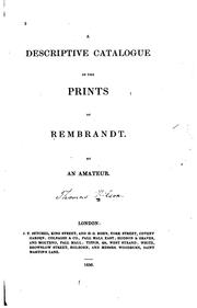 Cover of: A Descriptive Catalogue of the Prints of Rembrandt