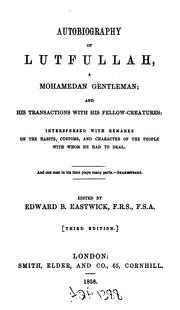 Cover of: Autobiography of Lutfullah, a Mohamedan Gentleman and His Transactions with His Fellow-creatures ...