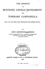 Cover of: The Sonnets of Michael Angelo Buonarroti and Tommaso Campanella: Now for the ...