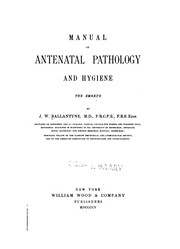 Cover of: Manual of antenatal pathology and hygiene. v. 2