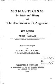 Cover of: Monasticism: Its Ideals and History, and The Confessions of St. Augustine: Its Ideals and ..