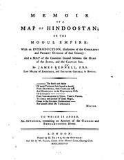 Cover of: Memoir of a Map of Hindoostan; Or, The Mogul Empire: With an Introduction, Illustrative of the ..