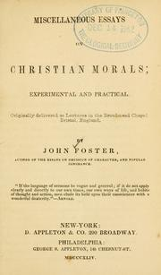 Cover of: Miscellaneous Essays on Christian Morals: Experimental and Practical : Originally Delivered as ..