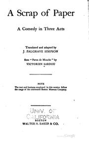Cover of: A Scrap of Paper: A Comedy in Three Acts