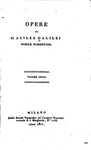 Cover of: Opere di Galileo Galilei ..