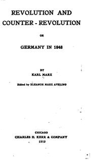 Cover of: Revolution and Counter-revolution: Or, Germany in 1848