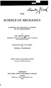 Cover of: The Science of Mechanics: A Critical and Historical Account of Its Development