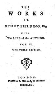 Cover of: The Works of Henry Fielding, Esq: With the Life of the Author. In Twelve ..