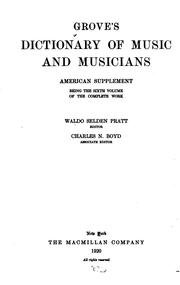 Cover of: Grove's Dictionary of Music and Musicians: Being the Sixth Volume of the ...