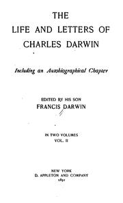 Cover of: The Life and Letters of Charles Darwin: Including an Autobiographical Chapter