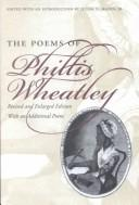 Cover of: Memoir and poems of Phillis Wheatley