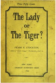 Cover of: The Lady Or The Tiger?: And Other Stories / by Frank R. Stockton