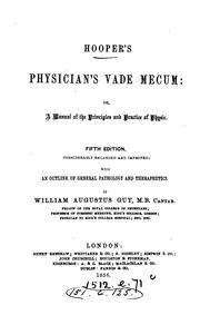 Cover of: Hooper's Physician's Vade Mecum, Or, A Manual of the Principles and Practice of Physic
