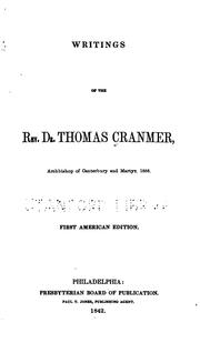 Cover of: Writings Of The Rev. Dr. Thomas Cranmer