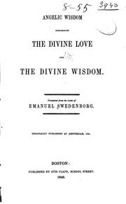 Cover of: Angelic wisdom concerning the divine love and the divine wisdom