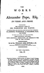 Cover of: The Works of Alexander Pope, Esq., in Verse and Prose: Containing the Principal Notes of Drs ..