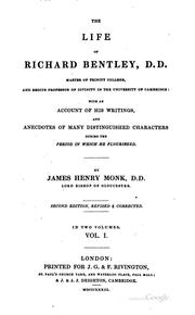 Cover of: The Life of Richard Bentley, D.D.: Master of Trinity College, and Regius ..