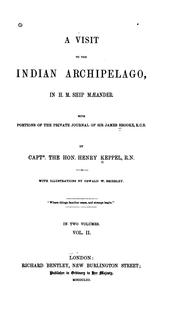 Cover of: A Visit to the Indian Archipelago, in H.M. Ship Mæander: With Portions of the Private Journal of ...