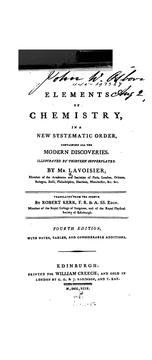 Cover of: Elements of Chemistry: In a New Systematic Order; Containing All the Modern Discoveries