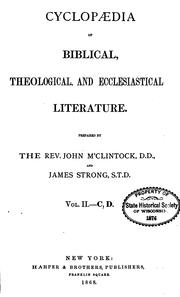 Cover of: Cyclopaedia of Biblical, Theological, and Ecclesiastical Literature
