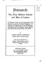 Cover of: Petrarch, the First Modern Scholar and Man of Letters: A Selection from His Correspondence with ..