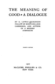 Cover of: The Meaning of Good: A Dialogue