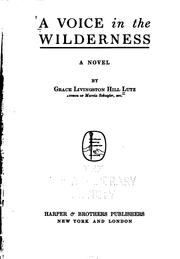 Cover of: A Voice in the Wilderness: A Novel
