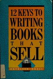 Cover of: 12 keys to writing books that sell