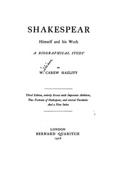 Cover of: Shakespeare, Himself & His Work: A Biographical Study