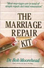 Cover of: The marriage repair kit