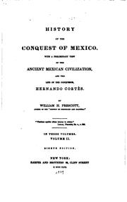 Cover of: History of the Conquest of Mexico: With a Preliminary View of the Ancient ..