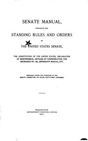 Cover of: Senate manual: Containing the standing rules and orders of the United States ...