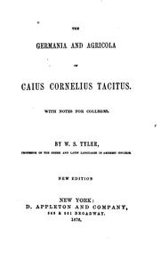 Cover of: The Germania and Agricola of Caius Cornelius Tacitus: with notes for colleges
