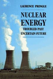 Cover of: Nuclear energy: troubled past, uncertain future