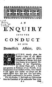 Cover of: An Enquiry Into the Conduct of Our Domestick Affairs, from the Year 1721, to the Present Time ...