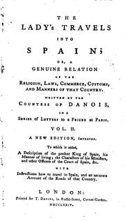 Cover of: The Lady's Travels Into Spain: Or, A Genuino Relation of the Religion, Laws ...