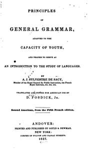 Cover of: Principles of General Grammar: Adapted to the Capacity of Youth, and Proper to Serve as an ...