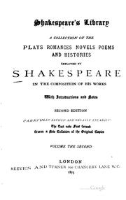 Cover of: Shakespeare's Library: A Collection of the Plays, Romances, Novels, Poems ...