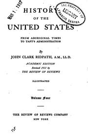 Cover of: History of the United States: from aboriginal times to Taft's administration
