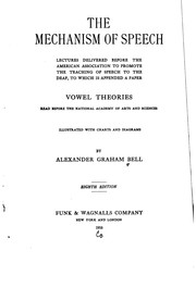 Cover of: The Mechanism of Speech: Lectures Delivered Before the American Association ..
